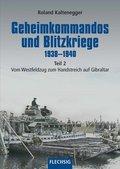 Geheimkommandos und Blitzkriege 1938-1940 - Tl.2