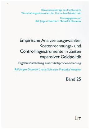 Empirische Analyse ausgewählter Kostenrechnungs- und Controllinginstrumente in Zeiten expansiver Geldpolitik