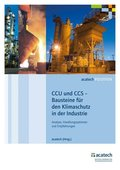 CCU und CCS - Bausteine für den Klimaschutz in der Industrie