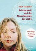 Achtsamkeit und die Neurobiologie der Liebe, m. 2 Audio-CD