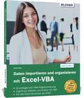 Daten importieren und organisieren mit Excel-VBA
