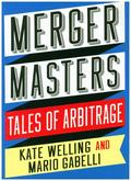 Merger Masters - Tales of Arbitrage
