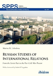 Russian Studies of International Relations - From the Soviet Past to the Post-Cold-War Present
