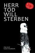 Herr Tod will sterben