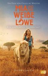 Mia und der weiße Löwe - Das Buch zum Film