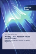 Privacy Trust Access Control Infrastructure