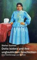 Doña Isidora und ihre unglaublichen Geschichten