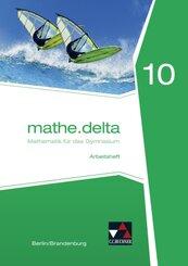 mathe.delta, Ausgabe Berlin/Brandenburg: 10. Schuljahr, Arbeitsheft