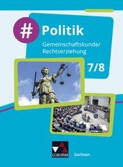 Politik, Differenzierende Ausgabe Sachsen: 7./8. Jahrgangsstufe, Schülerband; 1