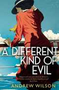 A Different Kind of Evil