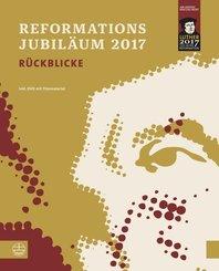 Reformationsjubiläum 2017, m. 1 DVD