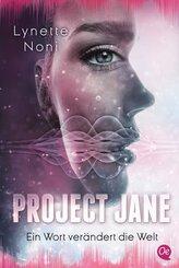 Project Jane - Ein Wort verändert die Welt