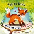 Tief im Wald ... spielt der kleine Fuchs