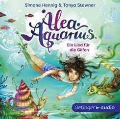 Alea Aquarius - Ein Lied für die Gilfen, 1 Audio-CD