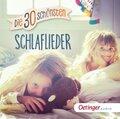 Die 30 schönsten Schlaflieder, 1 Audio-CD