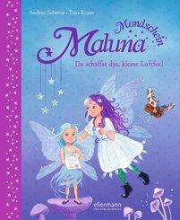 Maluna Mondschein - Du schaffst das, kleine Luftfee!