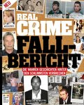 Real Crime - Fall-Bericht