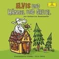 Elvis und Hänsel und Gretel, 1 Audio-CD