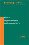 Die römische Choralreform in der Folge des Trienter Konzils und die Editio Medicaea 1614/15