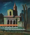 Wilhelm Schmid und die Novembergruppe