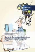 General Computer Operations for Introductory Computer Labs