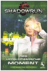 Shadowrun, Der vitruvianische Moment