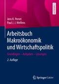 Arbeitsbuch Makroökonomik und Wirtschaftspolitik