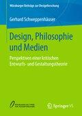 Design, Philosophie und Medien