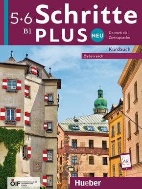 Schritte plus Neu - Deutsch als Zweitsprache, Ausgabe Österreich: B1 - Kursbuch; .5+6
