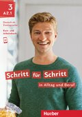 Schritt für Schritt in Alltag und Beruf: Kursbuch + Arbeitsbuch; .3