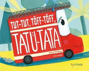 Tut-Tut, Töff-Töff, Tatü-Tata