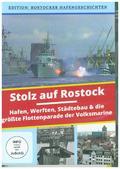 Stolz auf Rostock - Hafen, Werften, Städtebau & die größte Flottenparade der Volksmarine der DDR, 1 DVD