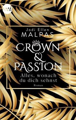 Crown & Passion - Alles, wonach du dich sehnst