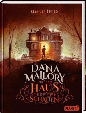 Dana Mallory und das Haus der lebenden Schatten