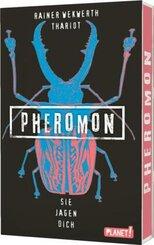 Pheromon: Sie jagen dich