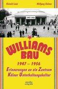 Der Williamsbau 1947-1956