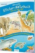 Mein erstes Sticker-Naturbuch: Tiere aus aller Welt