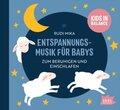 Entspannungsmusik für Babys. Zum Einschlafen und Beruhigen, 1 Audio-CD