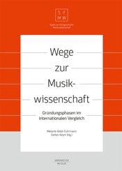 Wege zur Musikwissenschaft / Paths to Musicology