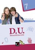 D.U. - DeutschUnterricht, Ausgabe Bayern: 7. Schuljahr, Arbeitsheft