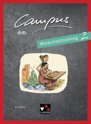 Campus, Ausgabe C neu: Wortschatztraining; 2