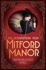 Die Schwestern von Mitford Manor - Gefährliches Spiel