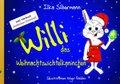 Willi, das Weihnachtswichtelkaninchen, m. Audio-CD