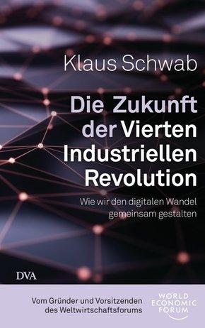 Die Zukunft der Vierten Industriellen Revolution