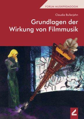 Grundlagen der Wirkung von Filmmusik