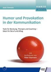 Humor und Provokation in der Kommunikation