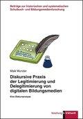 Diskursive Praxis der Legitimierung und Delegitimierung von digitalen Bildungsmedien