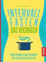 Intervallfasten - Das Kochbuch
