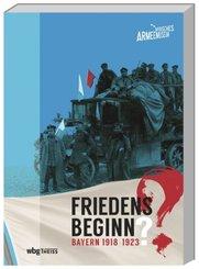 Friedensbeginn? Bayern 1918-1923