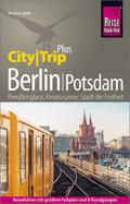 Reise Know-How Reiseführer CityTrip PLUS Berlin mit Potsdam